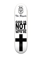 God is. It finished with me Banger Park Skateboard 8 x 31 3/4