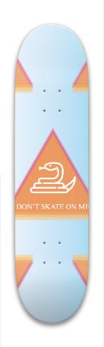 DON'TSKATEONME Park Skateboard 8 x 31.775