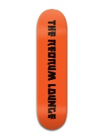 redrum lounge Banger Park Skateboard 8 x 31 3/4