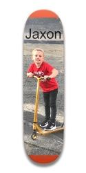 Jaxon's the best boy ever Park Skateboard 7.5 x 31.370