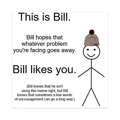 Bill. Sticker 4 x 4 Square