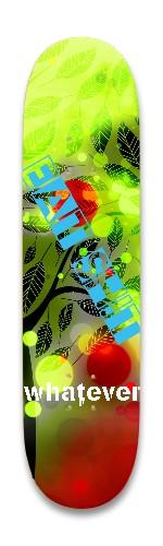 EAT SH!T, Whatever Park Skateboard 8.25 x 32.463