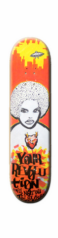 Your Revolution (Will Not Be Televi Skateboard 31.2 x 7.625