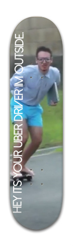 Uber Driver Banger Park Skateboard 8 x 31 3/4