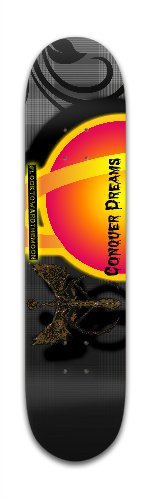 Conquer Dreams Park Skateboard 7 3/8 x 31 1/8