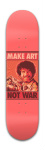 Bob Ross Make Art Not War Park Skateboard 8 x 31 3/4