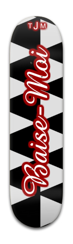 Baise-Moi Banger Park Skateboard 8 x 31 3/4