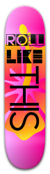 Roll Like THIS Park Skateboard 8 x 31.775