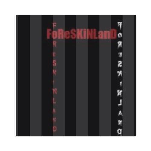 foreskinland Sticker 4 x 4 Square